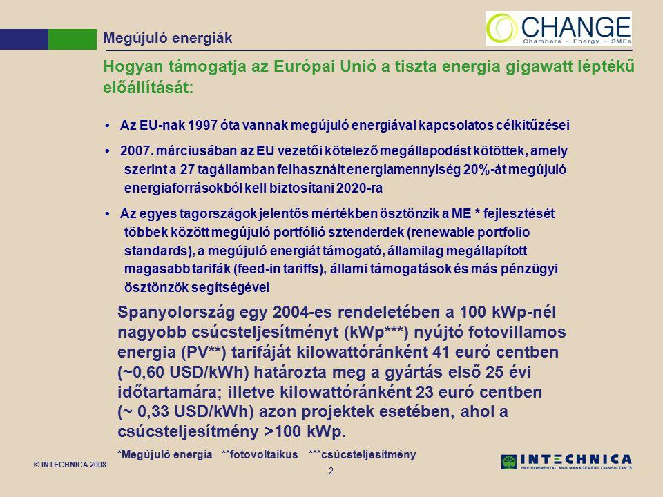 © INTECHNICA 2008 13 Geotermikus fűtőüzem tervrajza Megújuló energiák 3000 m középületeklakóépületek Hőszivattyú (nem kötelező) hőcserélő víztartó talajréteg Injektáló kút Kitermelő kút