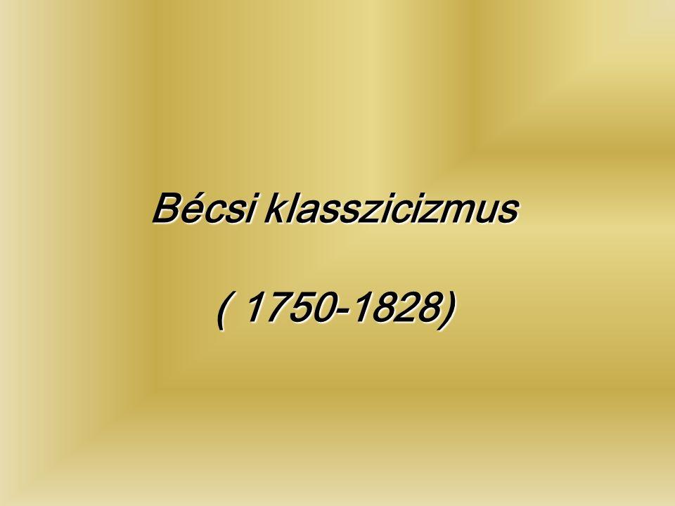 Bécsi klasszicizmus ( 1750-1828)
