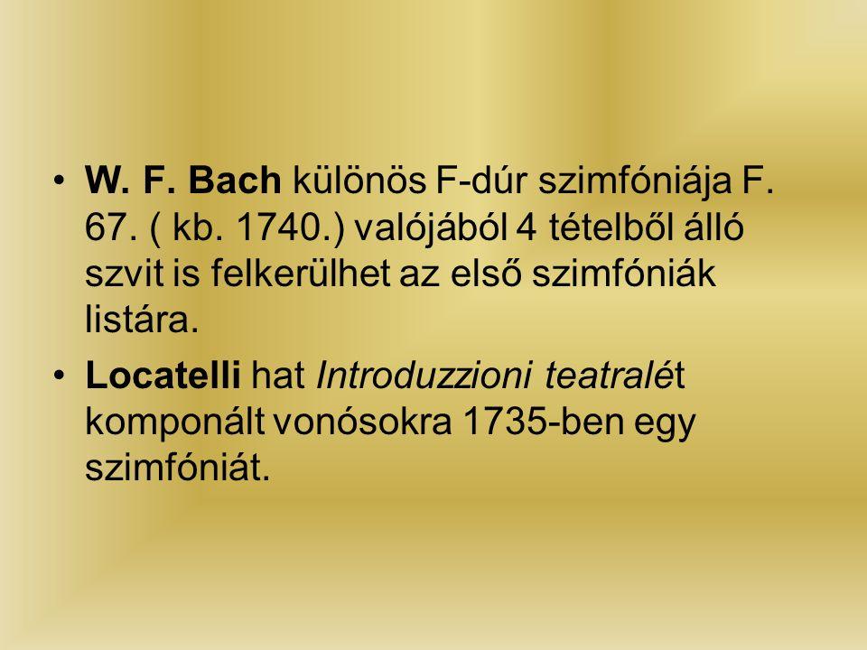 W. F. Bach különös F-dúr szimfóniája F. 67. ( kb.