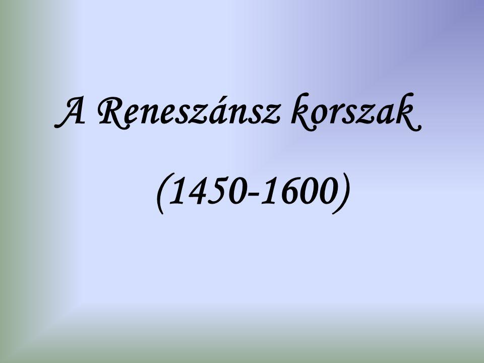 A Reneszánsz korszak (1450-1600)