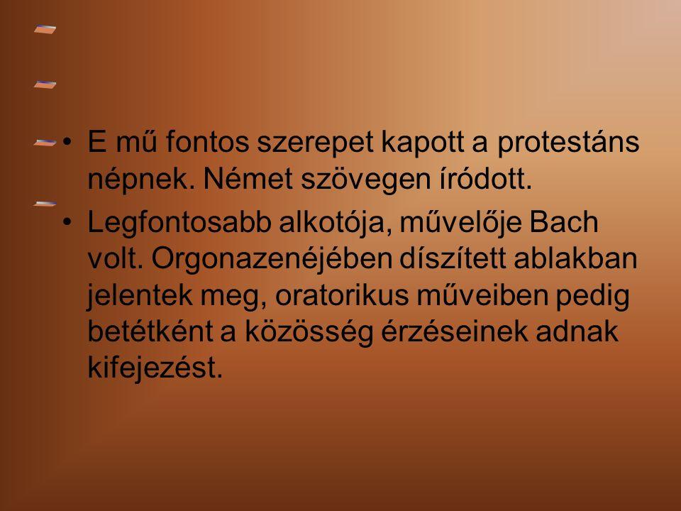 E mű fontos szerepet kapott a protestáns népnek. Német szövegen íródott.