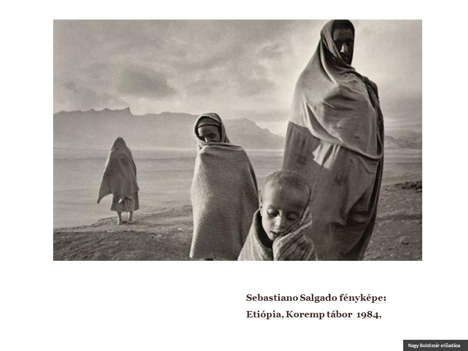 Nagy Boldizsár előadása Sebastiano Salgado fényképe: Etiópia, Koremp tábor 1984,