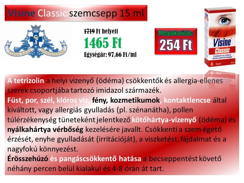 Visine Classic szemcsepp 15 ml 1719 Ft helyett 1465 Ft Egységár: 97,66 Ft/ml A tetrizolin a helyi vizenyő (ödéma) csökkentők és allergia-ellenes szerek csoportjába tartozó imidazol származék.