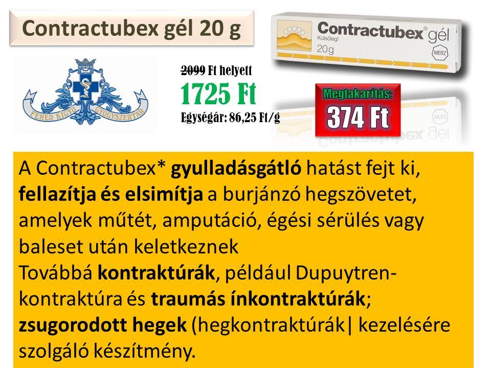 Contractubex gél 20 g 2099 Ft helyett 1725 Ft Egységár: 86,25 Ft/g A Contractubex* gyulladásgátló hatást fejt ki, fellazítja és elsimítja a burjánzó hegszövetet, amelyek műtét, amputáció, égési sérülés vagy baleset után keletkeznek Továbbá kontraktúrák, például Dupuytren- kontraktúra és traumás ínkontraktúrák; zsugorodott hegek (hegkontraktúrák| kezelésére szolgáló készítmény.