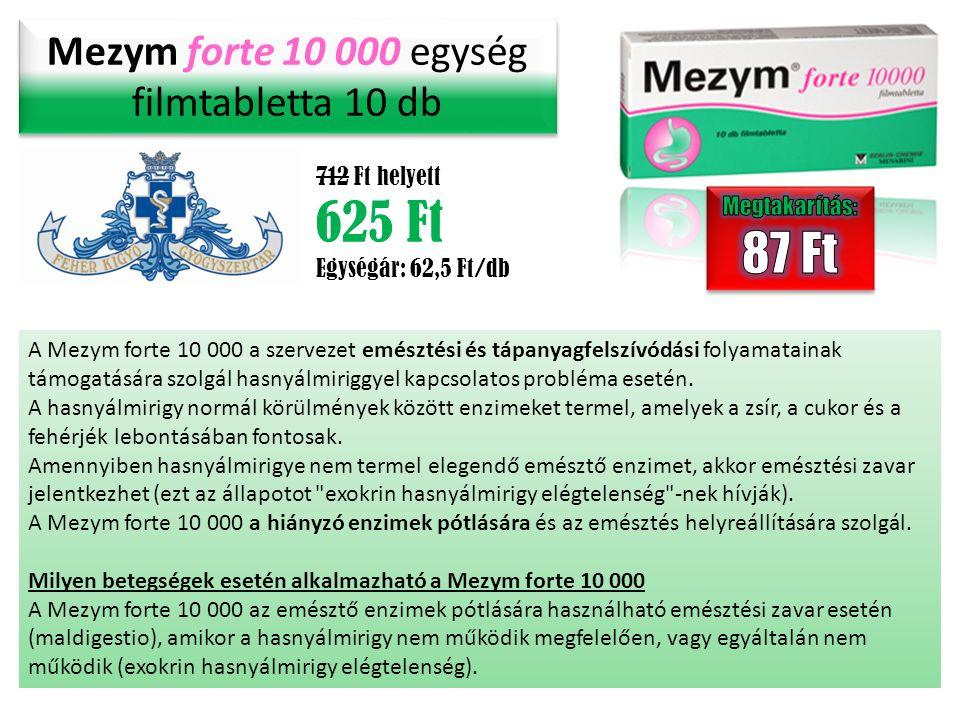Mezym forte 10 000 egység filmtabletta 10 db 712 Ft helyett 625 Ft Egységár: 62,5 Ft/db A Mezym forte 10 000 a szervezet emésztési és tápanyagfelszívódási folyamatainak támogatására szolgál hasnyálmiriggyel kapcsolatos probléma esetén.