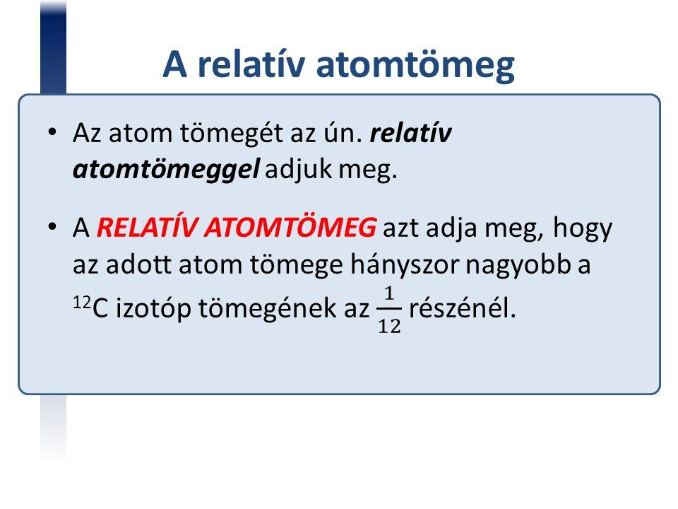 A relatív atomtömeg