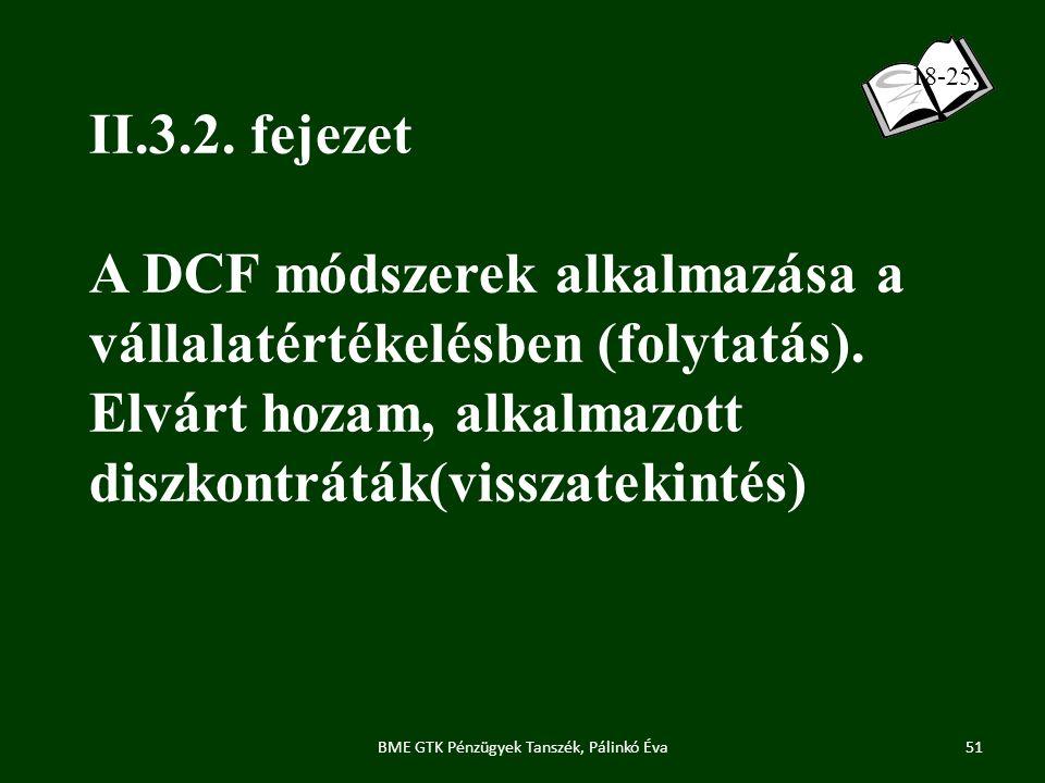 II.3.2.fejezet A DCF módszerek alkalmazása a vállalatértékelésben (folytatás).