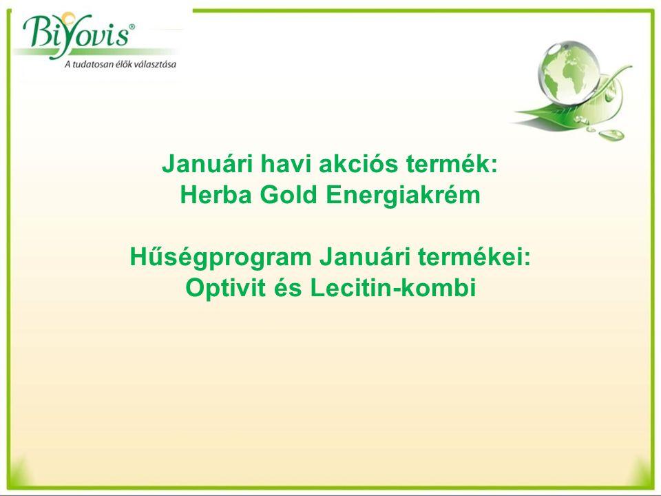 Januári havi akciós termék: Herba Gold Energiakrém Hűségprogram Januári termékei: Optivit és Lecitin-kombi