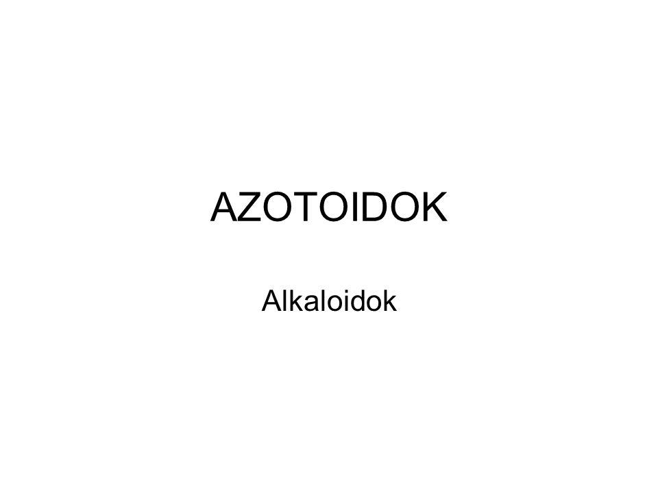 AZOTOIDOK Alkaloidok