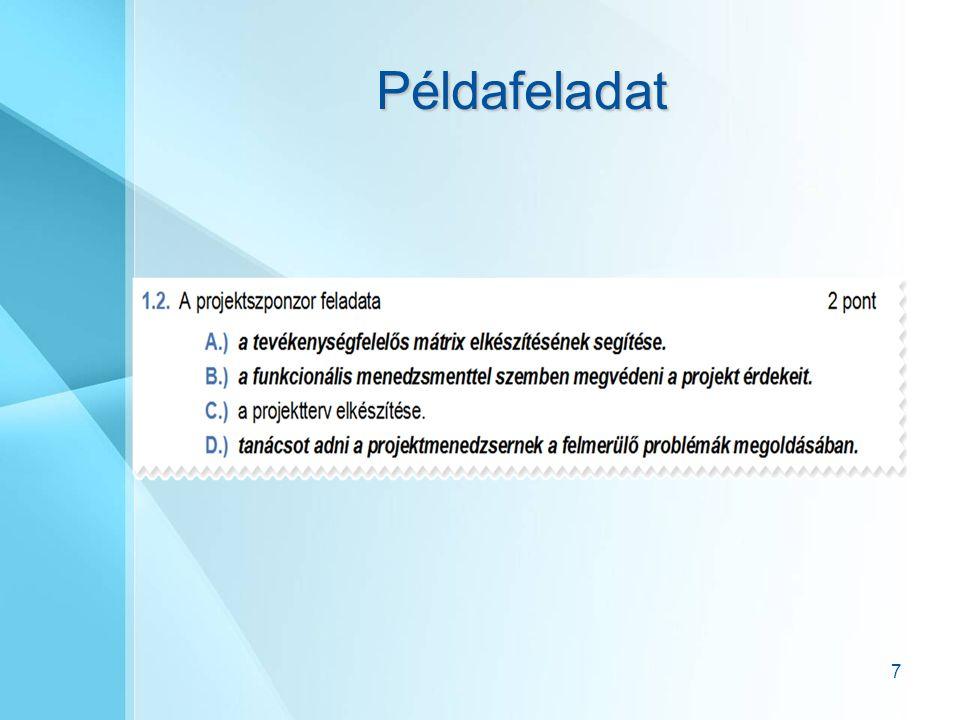 Integrációmenedzsment: A terület feladata a projekt különböző elemeinek összehangolása.