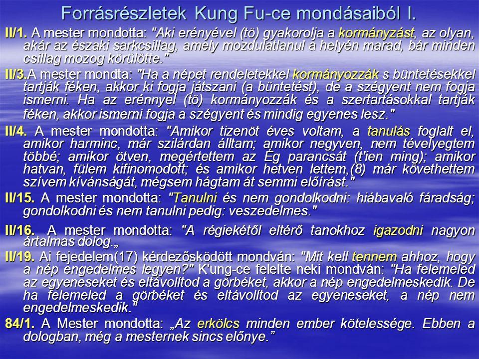 Forrásrészletek Kung Fu-ce mondásaiból I. II/1.