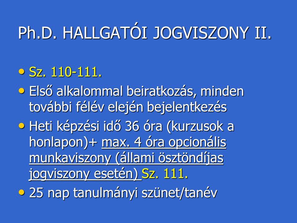 Ph.D. HALLGATÓI JOGVISZONY II. Sz. 110-111. Sz.