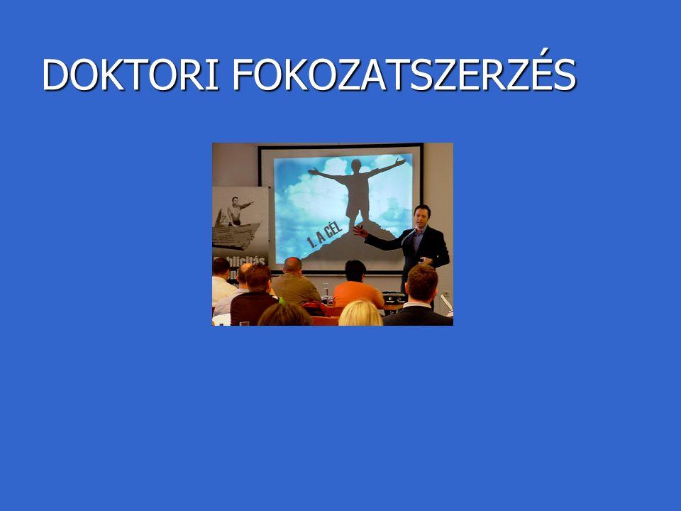 DOKTORI FOKOZATSZERZÉS