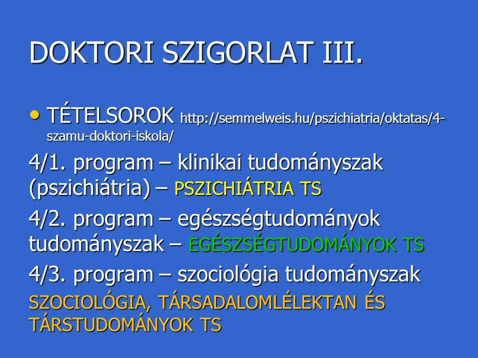 DOKTORI SZIGORLAT III.