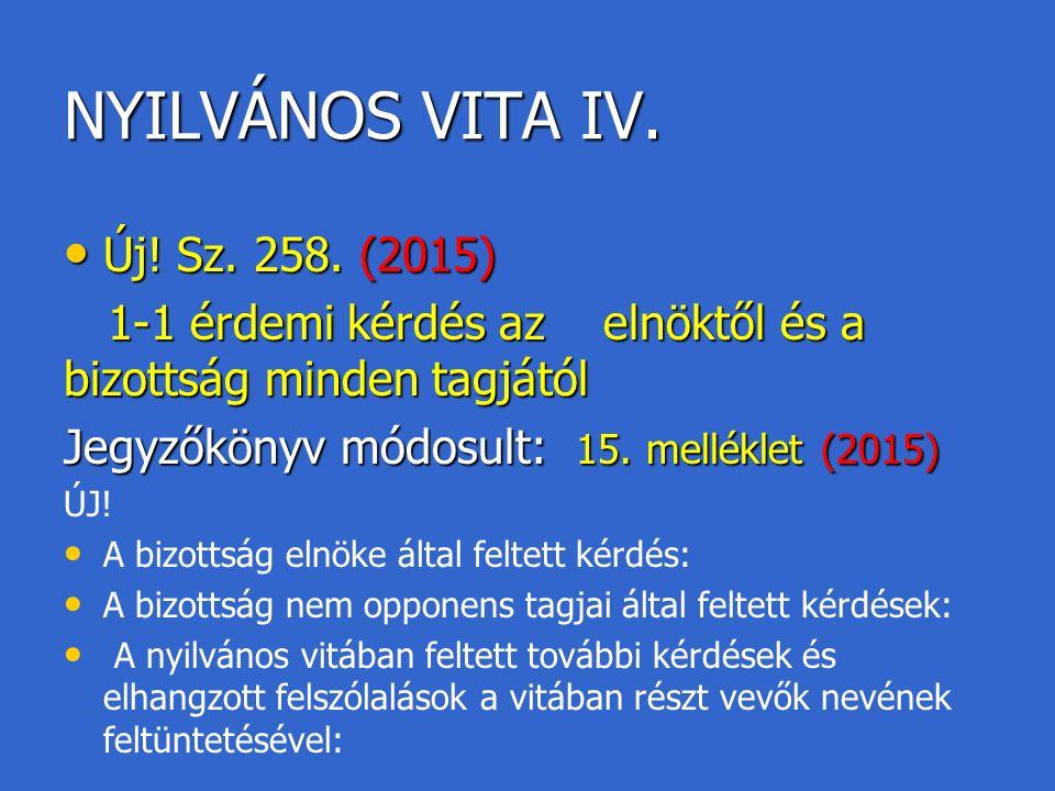 NYILVÁNOS VITA IV. Új. Sz. 258. (2015) Új. Sz.