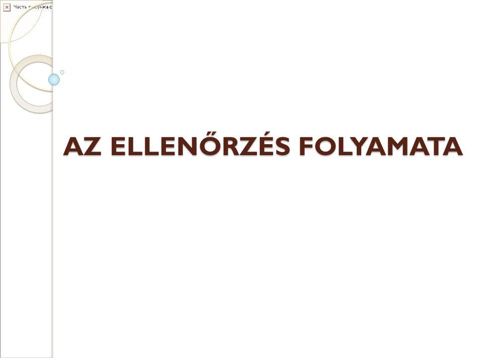 AZ ELLENŐRZÉS FOLYAMATA