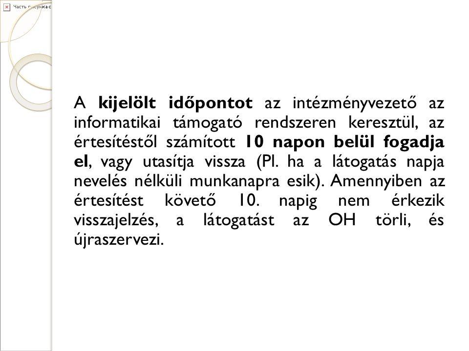 Ügyfélszolgálat – Koordinációs Központ tanfelugyelet@oh.gov.hu onertekeles@oh.gov.hu Szakmai támogató tevékenység: kérelmek feldolgozása és elbírálása - visszamondások vizsgálata visszamondas@oh.gov.hu