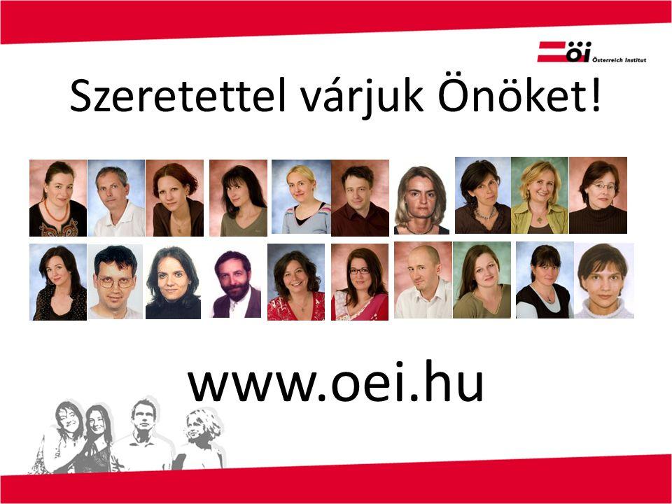 Szeretettel várjuk Önöket! www.oei.hu
