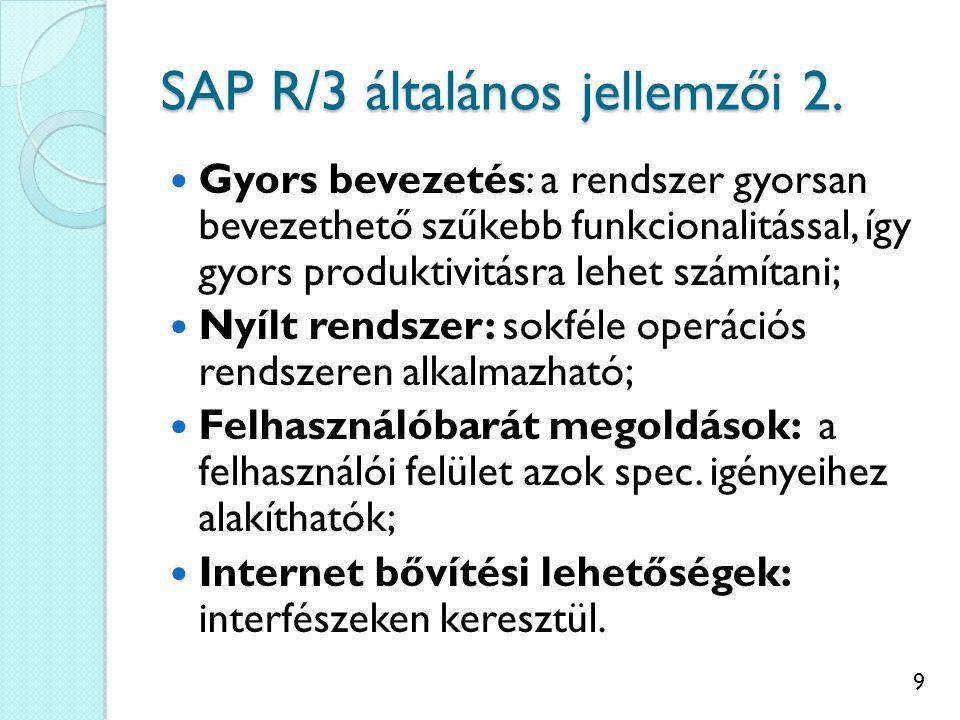 9 SAP R/3 általános jellemzői 2.