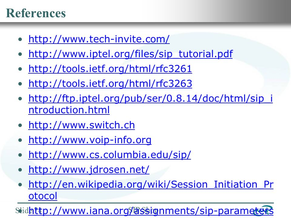 Nemzeti Információs Infrastruktúra Fejlesztési Intézet SIP Shop Slide 74 References http://www.tech-invite.com/ http://www.iptel.org/files/sip_tutorial.pdf http://tools.ietf.org/html/rfc3261 http://tools.ietf.org/html/rfc3263 http://ftp.iptel.org/pub/ser/0.8.14/doc/html/sip_i ntroduction.htmlhttp://ftp.iptel.org/pub/ser/0.8.14/doc/html/sip_i ntroduction.html http://www.switch.ch http://www.voip-info.org http://www.cs.columbia.edu/sip/ http://www.jdrosen.net/ http://en.wikipedia.org/wiki/Session_Initiation_Pr otocolhttp://en.wikipedia.org/wiki/Session_Initiation_Pr otocol http://www.iana.org/assignments/sip-parameters http://www.crt.realtors.org/projects/rets/variman /support/digest.phphttp://www.crt.realtors.org/projects/rets/variman /support/digest.php http://www.rfc3261.net/ http://www.unc.edu/~cschlatt/docs/SIP_failover_ and_redundancy.pdfhttp://www.unc.edu/~cschlatt/docs/SIP_failover_ and_redundancy.pdf http://nrenum.net/ http://enumdata.org/ http://www.iana.org/assignments/enum-services http://tools.ietf.org/html/rfc2778