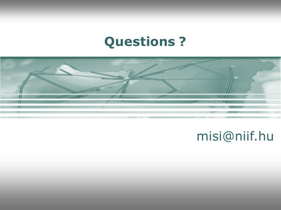 Questions ? misi@niif.hu