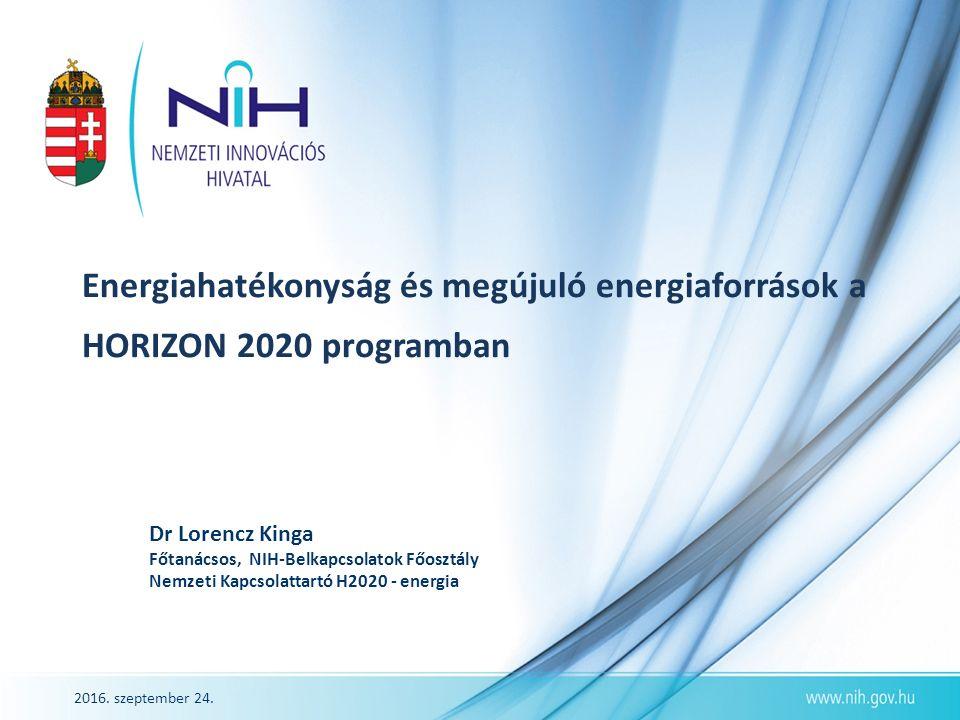 2016.szeptember 24. 2www.nih.gov.hu Horizont 2020 költségvetése, 2014-2020 Összesen 70 M rd.