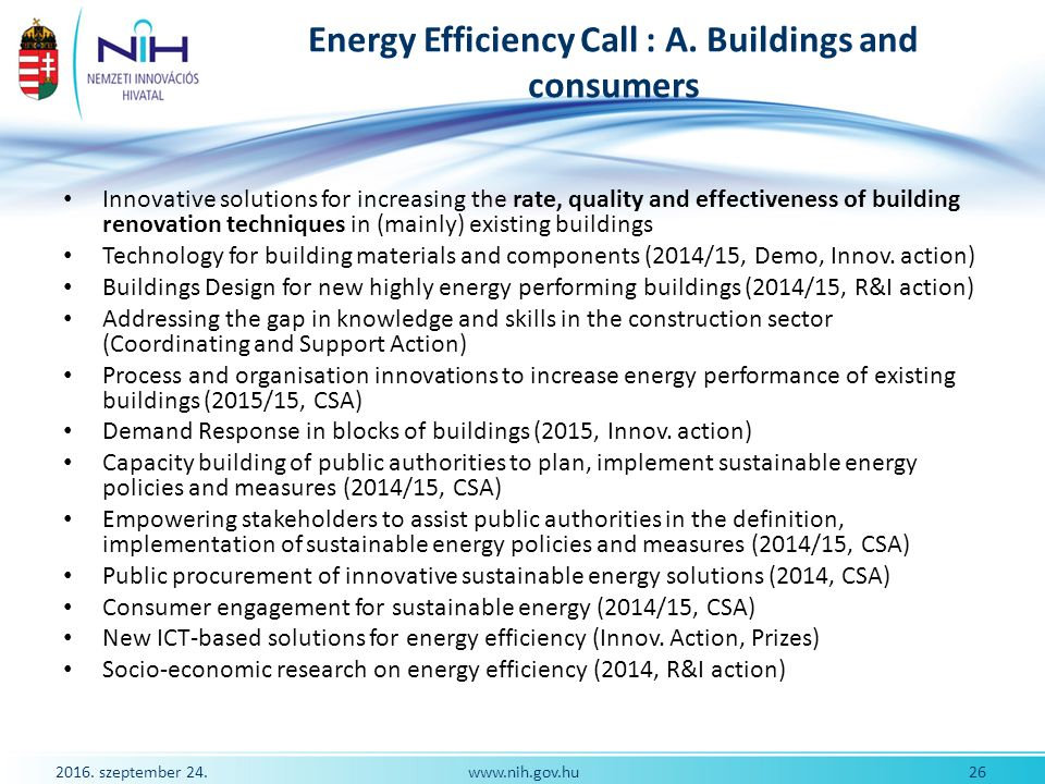 2016. szeptember 24. 26www.nih.gov.hu Energy Efficiency Call : A.