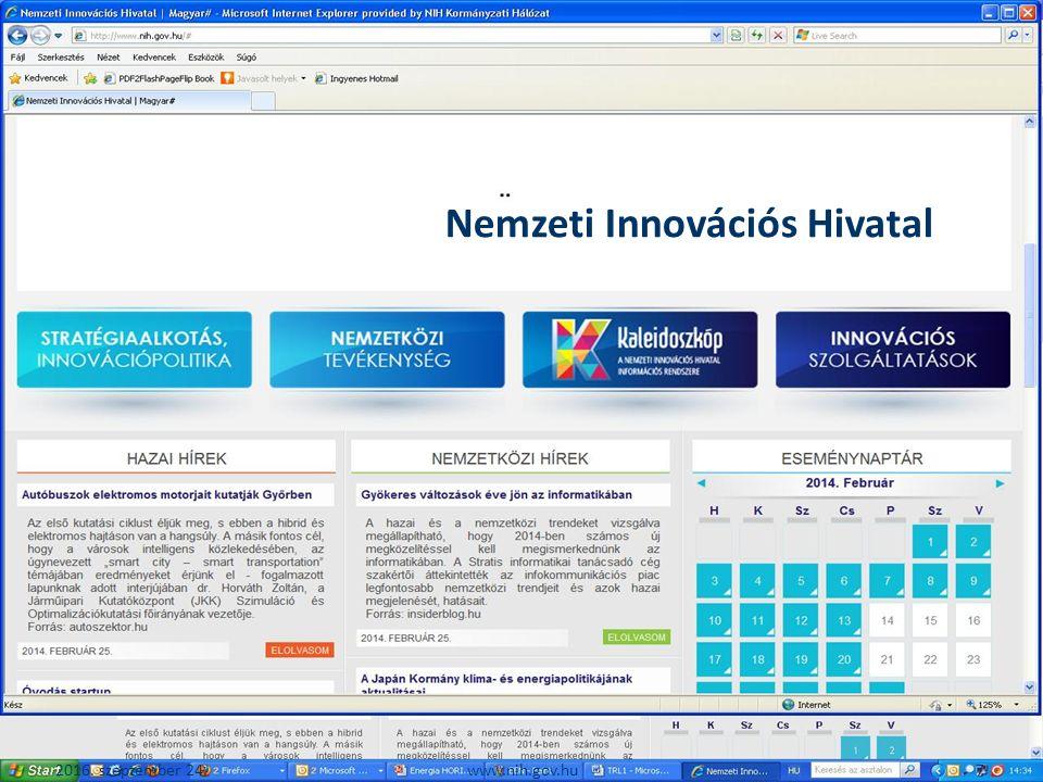 2016. szeptember 24. 7www.nih.gov.hu Nemzeti Innovációs Hivatal