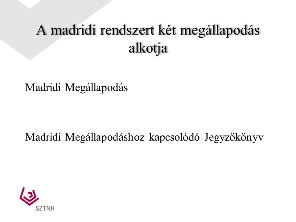 A madridi rendszer: oltalomszerzés nemzetközi úton