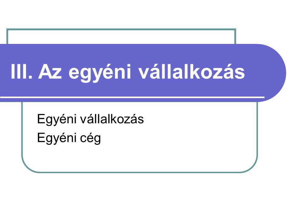 Egyéni vállalkozás vállalkozói nyilvántartás Jogforrás 2009.
