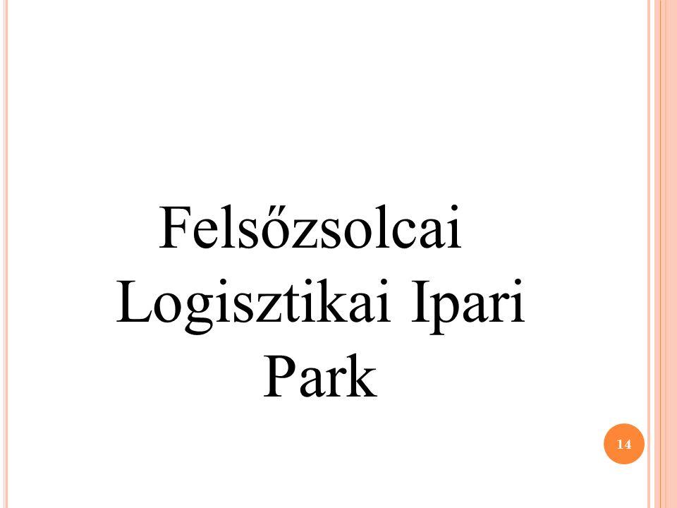 Felsőzsolcai Logisztikai Ipari Park 14