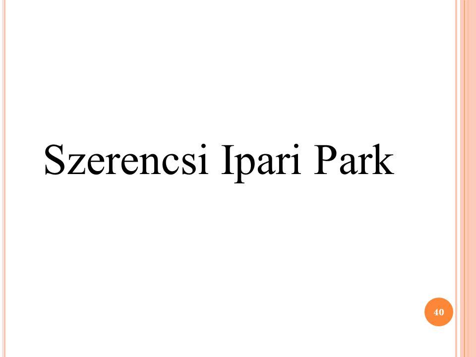 Szerencsi Ipari Park 40