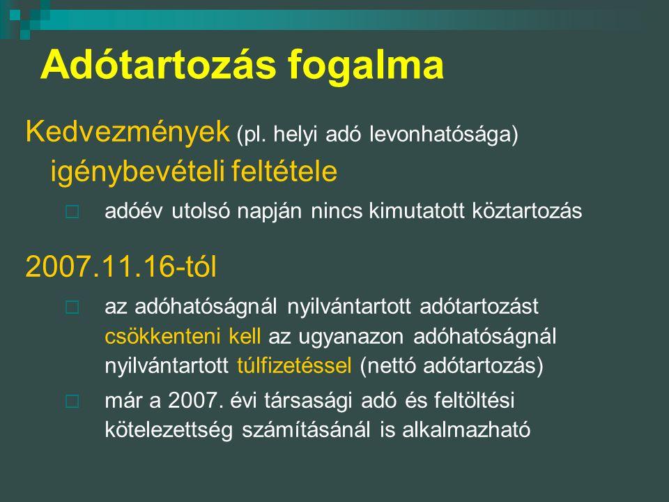 Adótartozás fogalma Kedvezmények (pl.