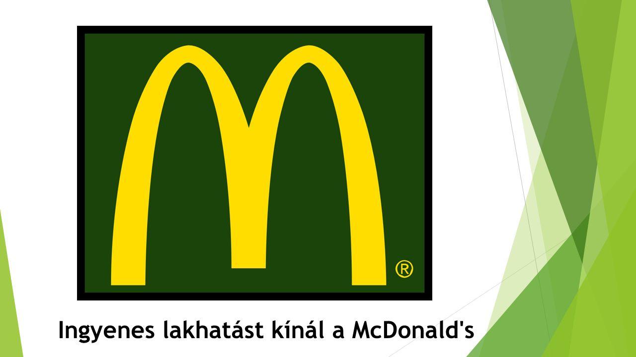 Ingyenes lakhatást kínál a McDonald's