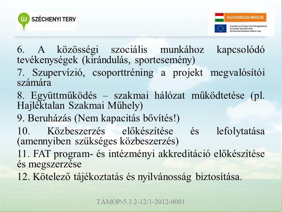 TÁMOP-5.3.2-12/1-2012-0001 6.