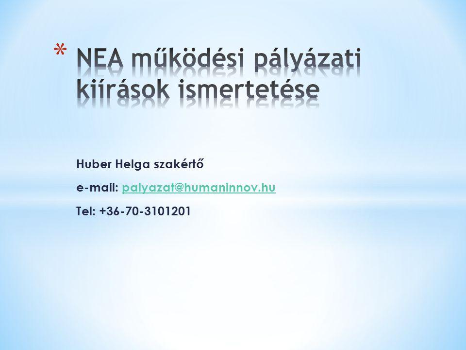 Huber Helga szakértő e-mail: palyazat@humaninnov.hu Tel: +36-70-3101201palyazat@humaninnov.hu