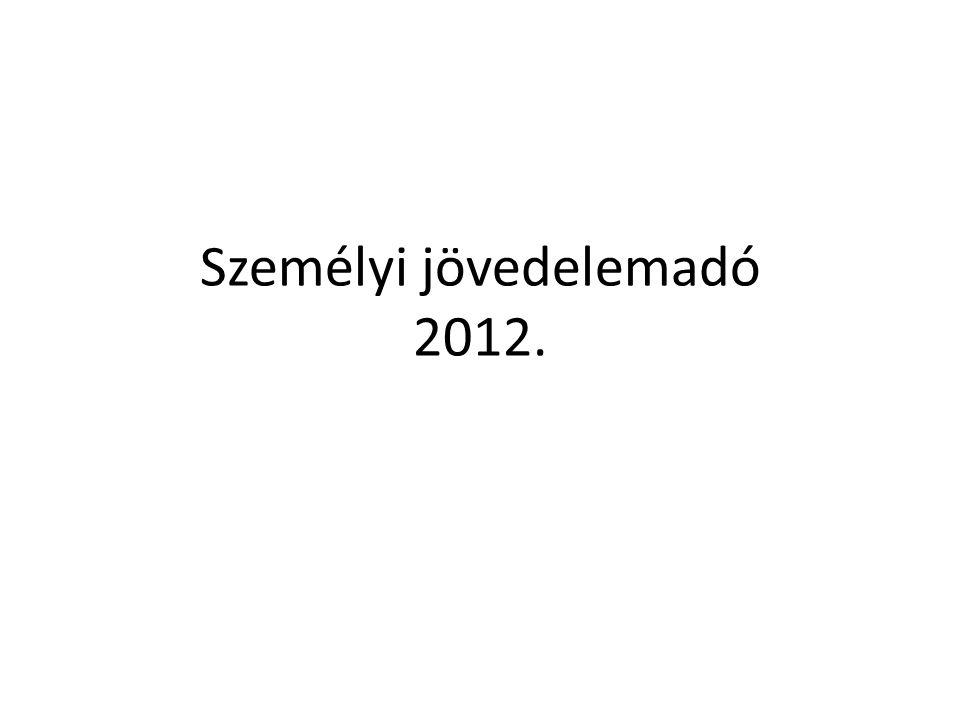 Személyi jövedelemadó 2012.