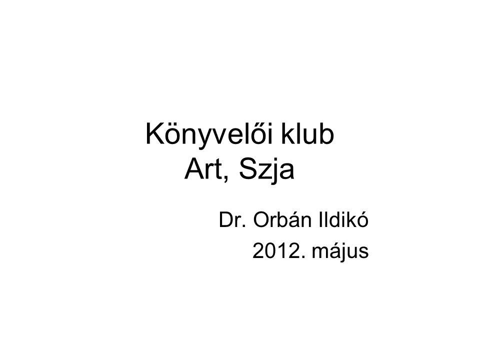 Könyvelői klub Art, Szja Dr. Orbán Ildikó 2012. május