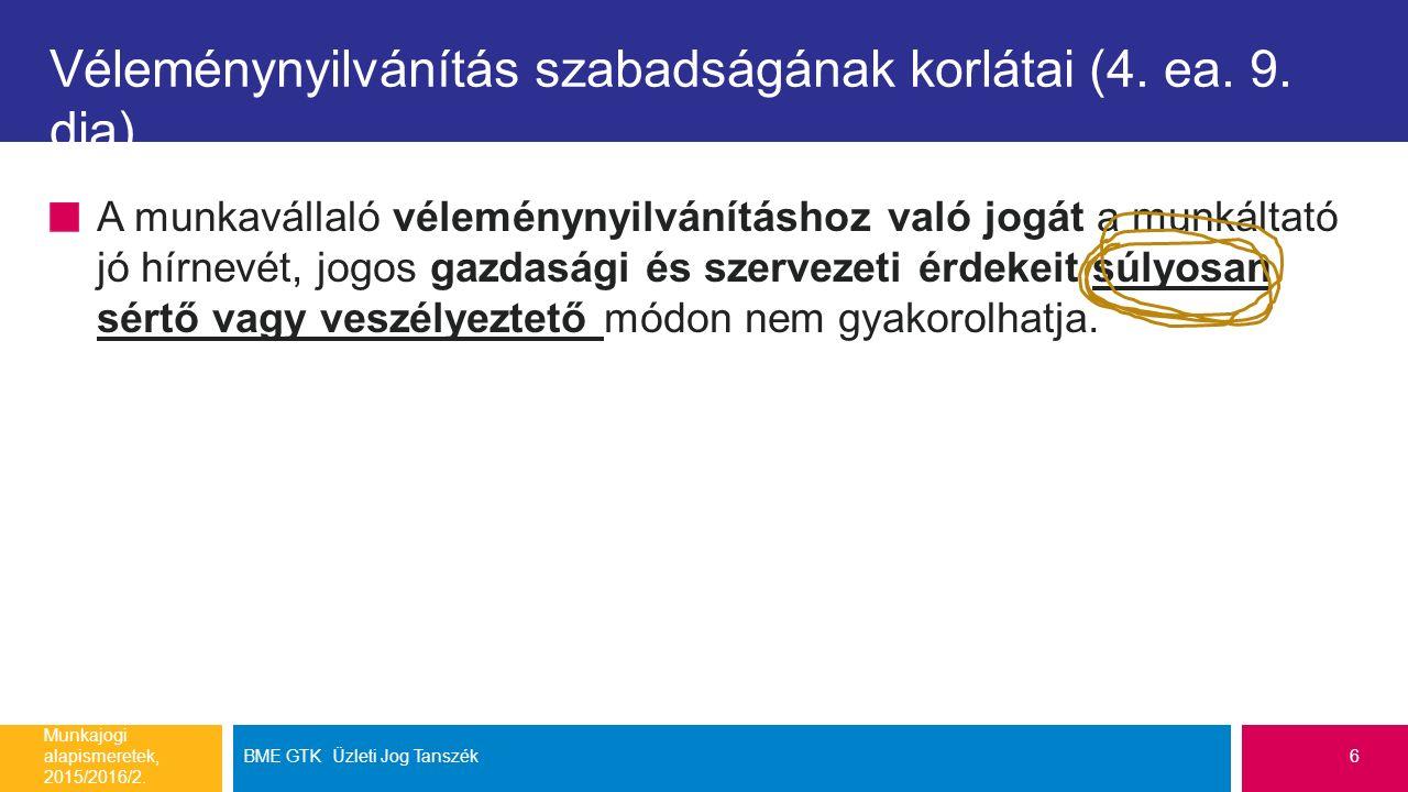 Véleménynyilvánítás szabadságának korlátai (4. ea.