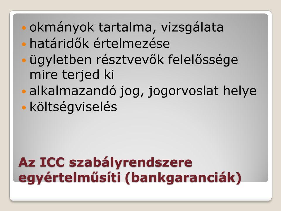 Bankgaranciák önálló (absztrakt) visszavonhatatlan feltétel nélküli banki kötelezettségvállalás megbízó nevében kedvezményezett javára előre meghatározott esetben első felszólításra, adott összeg erejéig fizet az alapügylethez kapcsolódó valamely körülmény nemteljesülése esetén direkt/indirekt (ellengarancia, felülgarantálás)