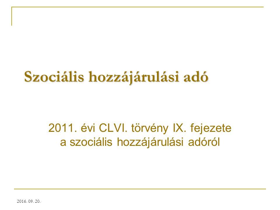 Szociális hozzájárulási adó 2011. évi CLVI. törvény IX.