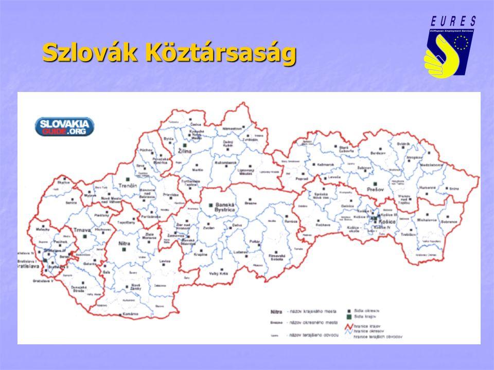 EURES hálózat Szlovákiában EURES tanácsadók EURES asszisztensek 46 járási szintű szociális és munkaügyi hivatal Központi szociális és munkaügyi hivatal Bratislava / Pozsony