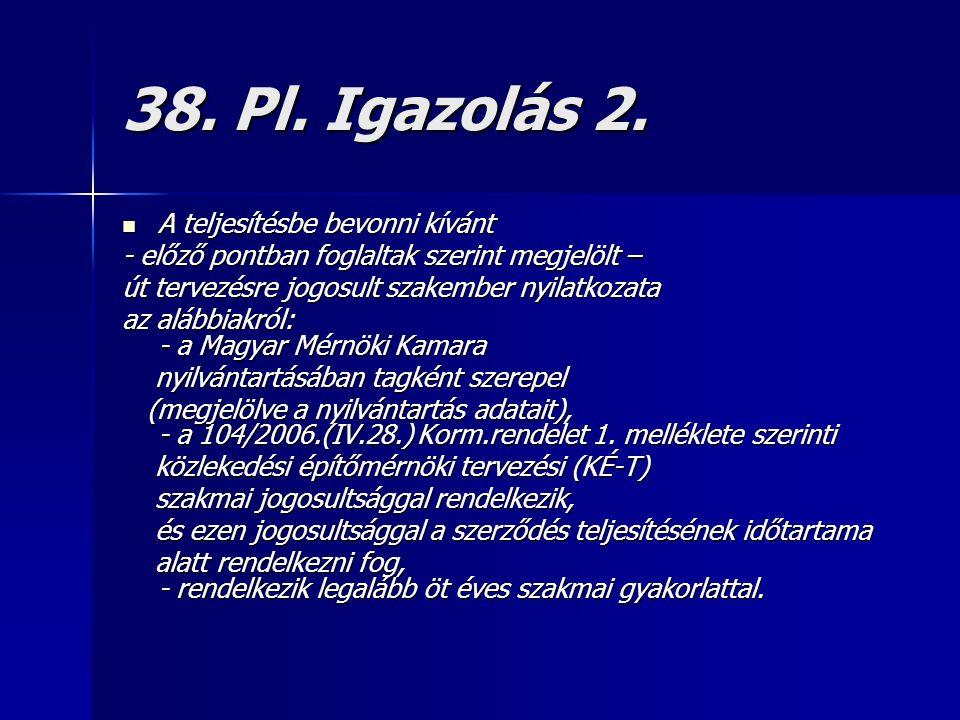 38. Pl. Igazolás 2.