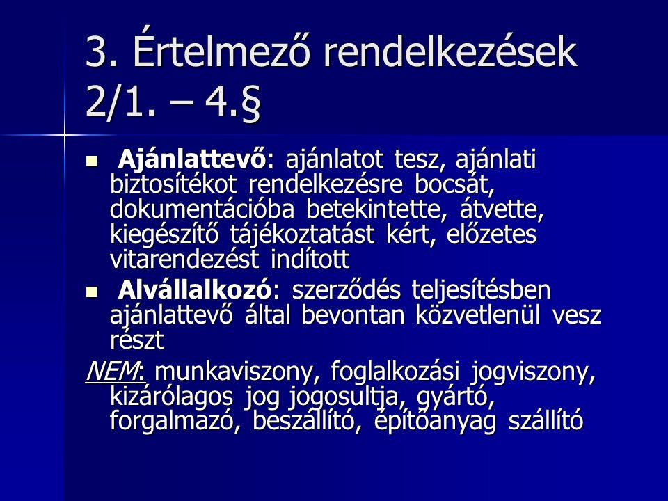 3. Értelmező rendelkezések 2/1.