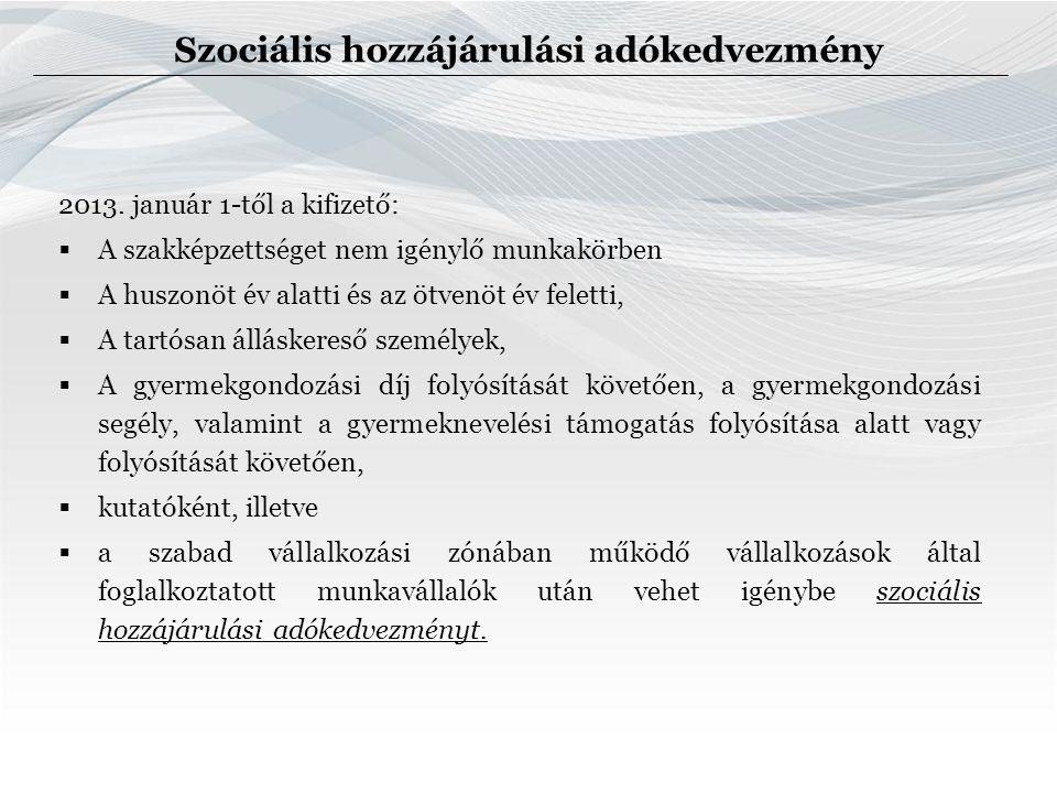 Szociális hozzájárulási adókedvezmény 2013.