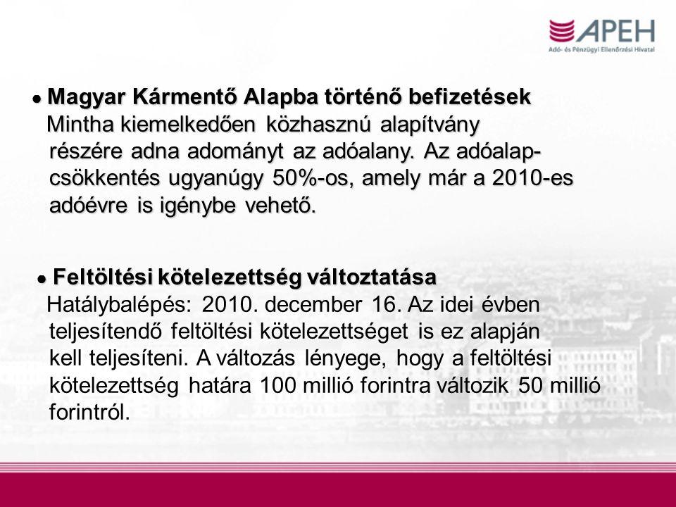 ● Magyar Kármentő Alapba történő befizetések Mintha kiemelkedően közhasznú alapítvány Mintha kiemelkedően közhasznú alapítvány részére adna adományt a