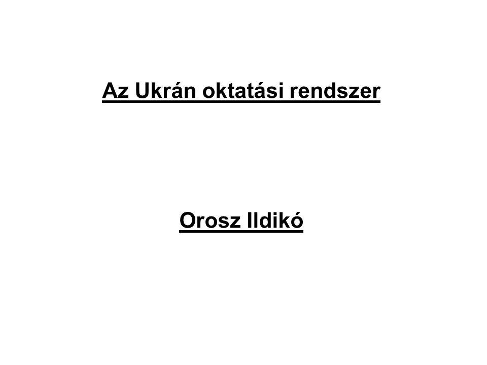 Az Ukrán oktatási rendszer Orosz Ildikó