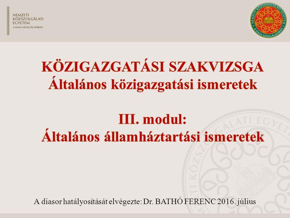 A diasor hatályosítását elvégezte: Dr. BATHÓ FERENC 2016. július