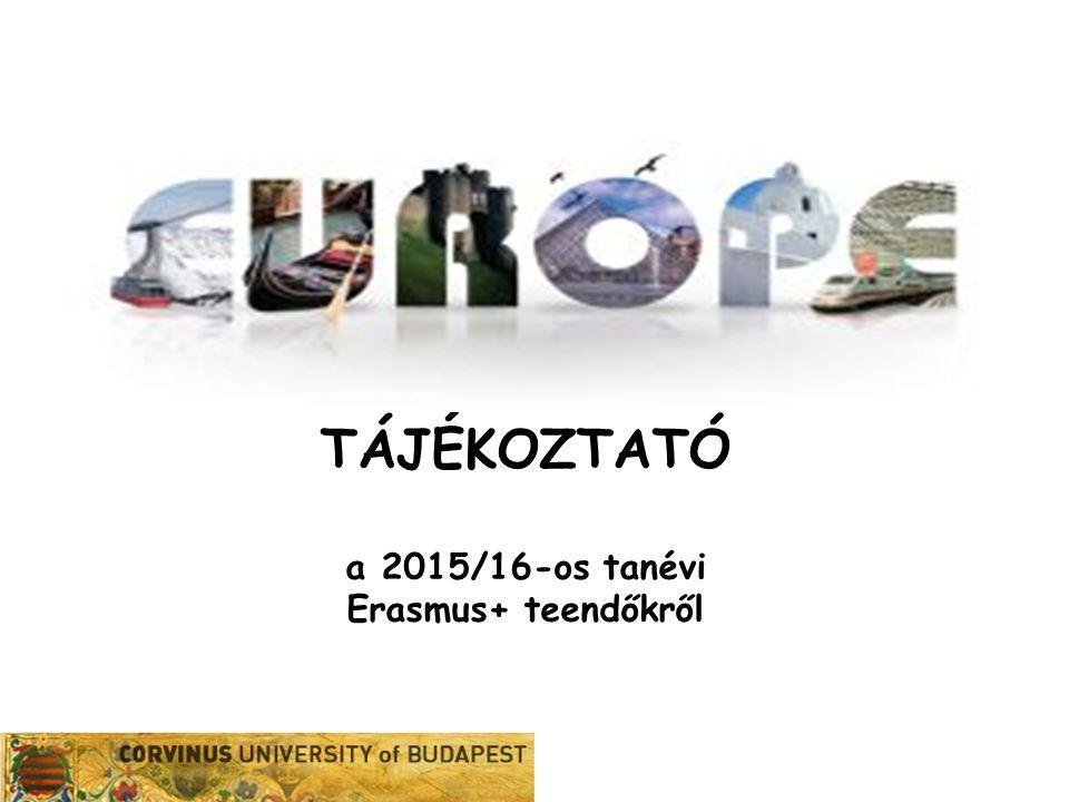 TÁJÉKOZTATÓ a 2015/16-os tanévi Erasmus+ teendőkről