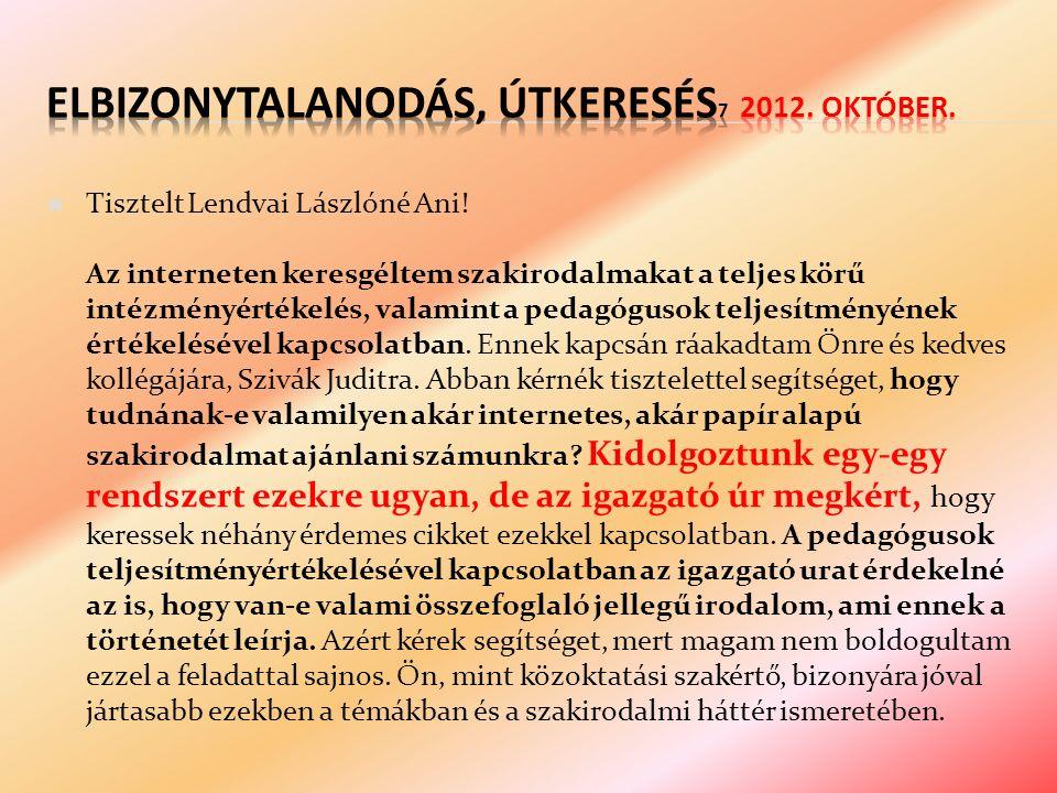  Tisztelt Lendvai Lászlóné Ani.